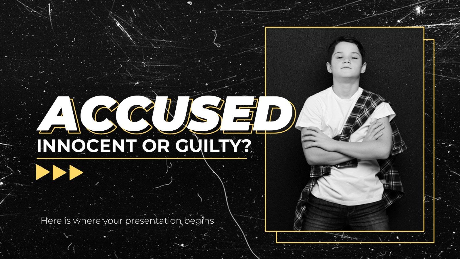 Accusé : innocent ou coupable ? : Modèles de présentation