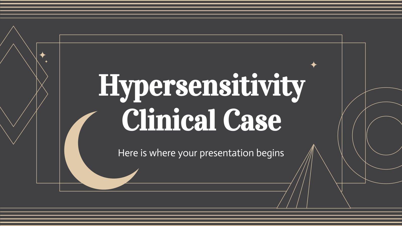 Hypersensitivity Clinical Case presentation template