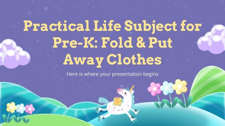 Modelo de apresentação Vida prática: Dobrar e guardar a roupa