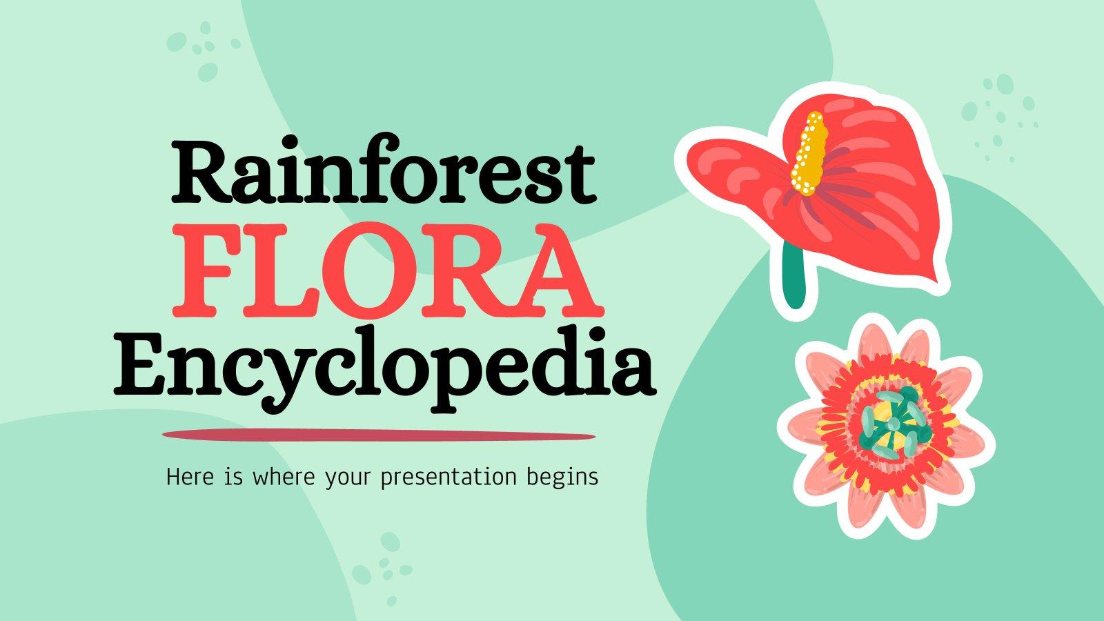 Rainforest Flora Encyclopedia presentation template