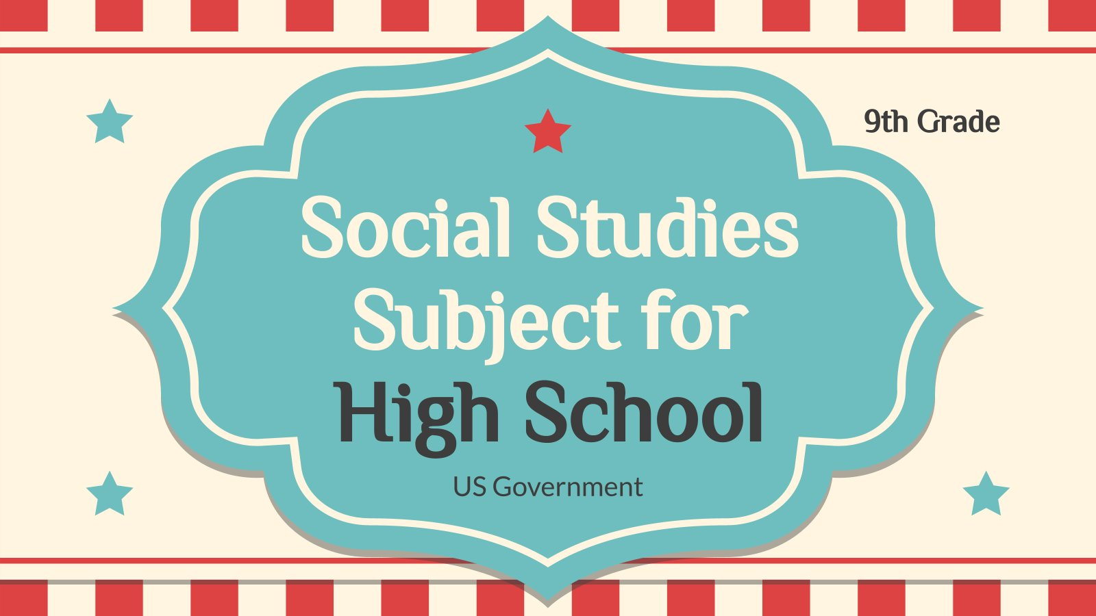 Social Studies Subject for High school - 9th Grade: US Government presentation template