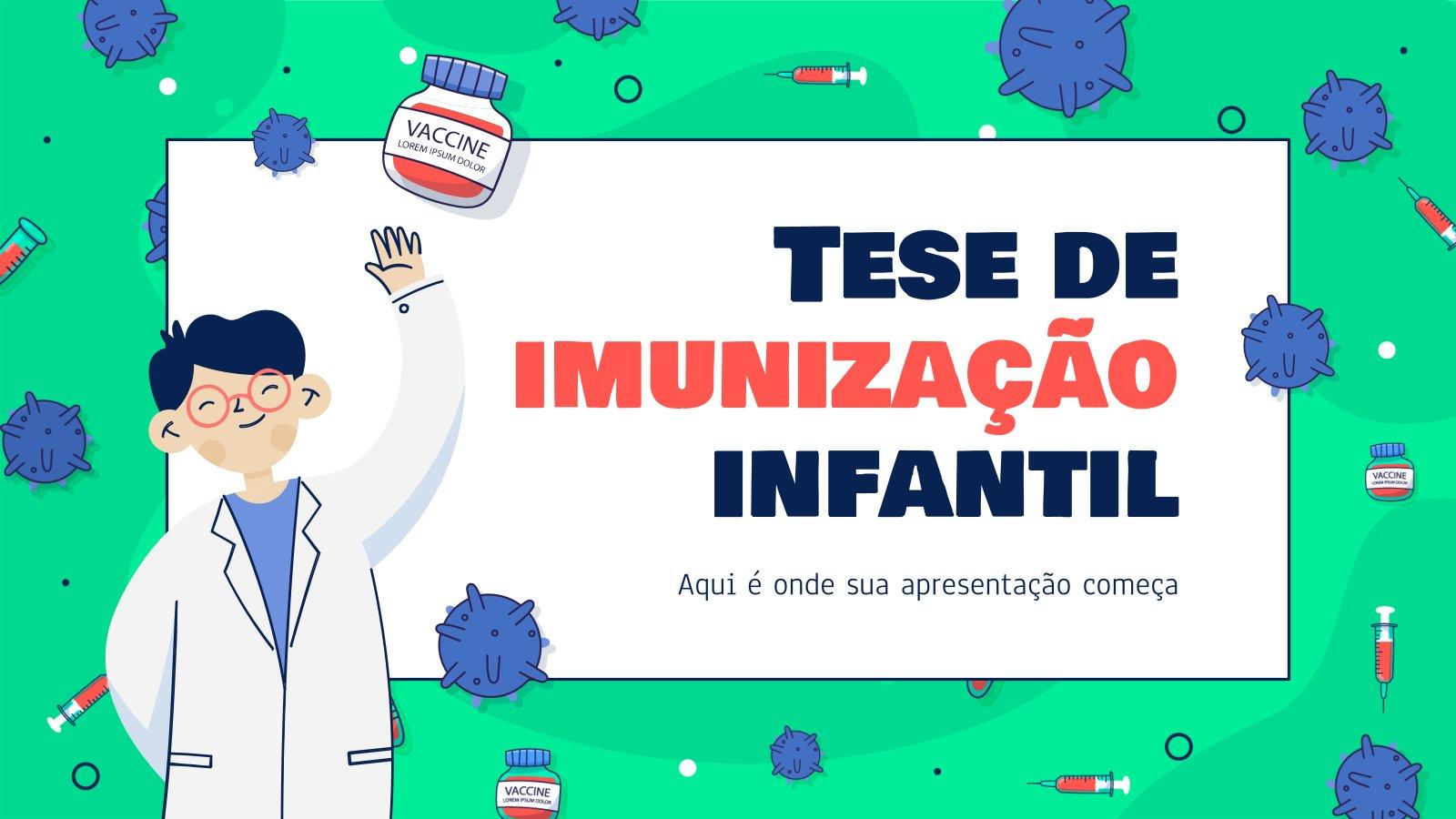 Tese de imunização infantil Präsentationsvorlage