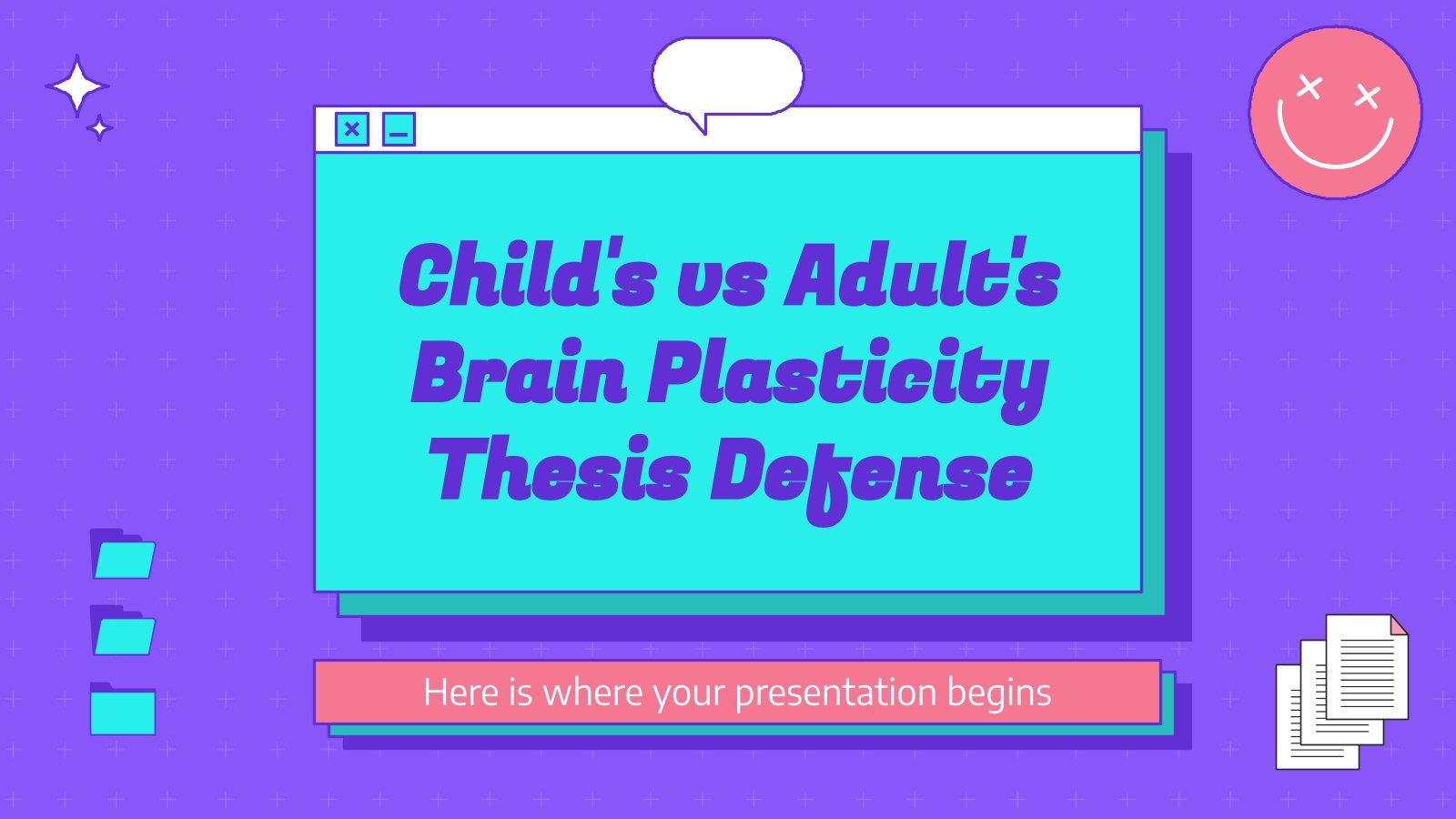 Plasticité cérébrale de l'enfant et de l'adulte : Modèles de présentation