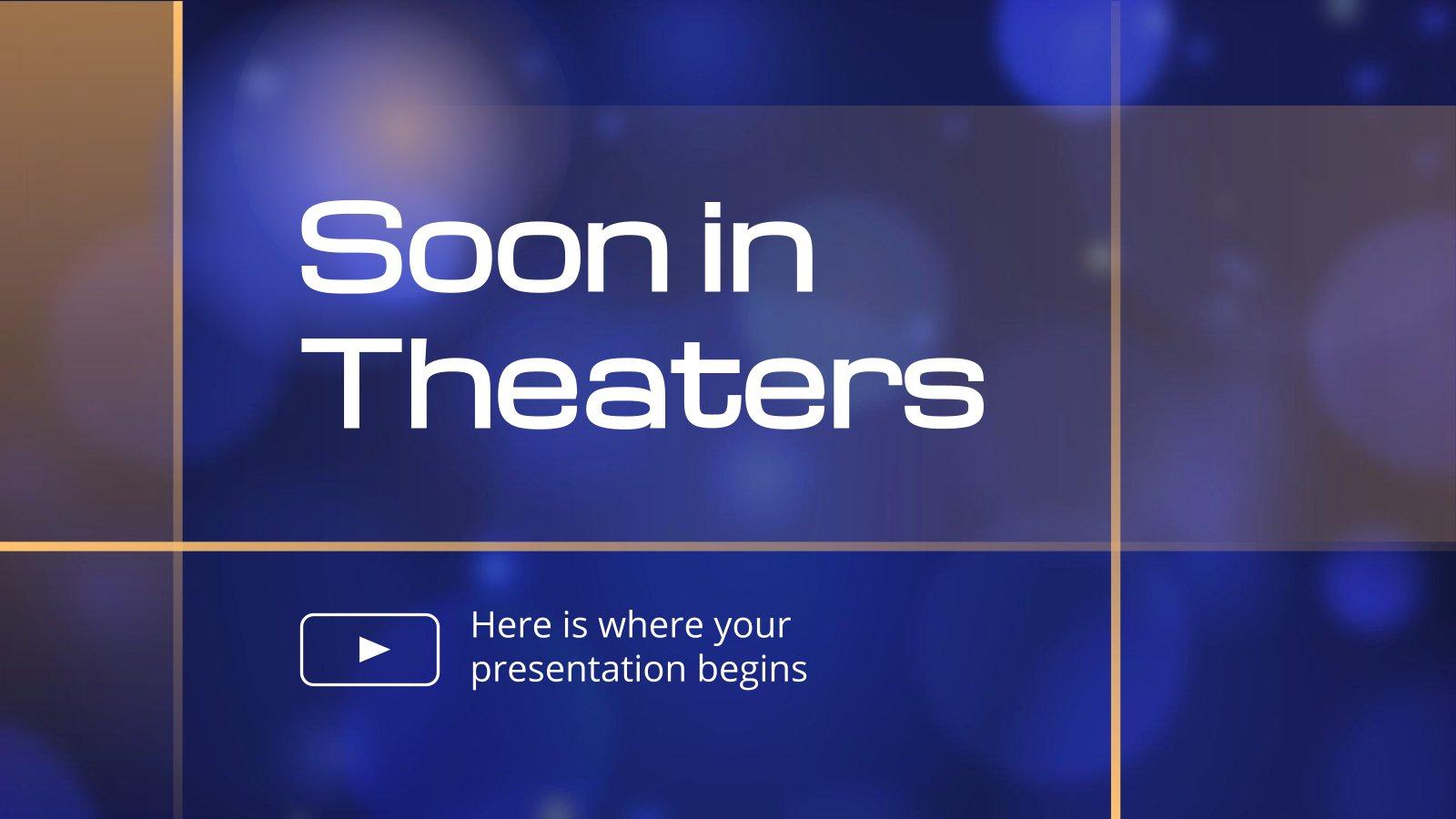 Prochainement dans les salles de cinéma : Modèles de présentation