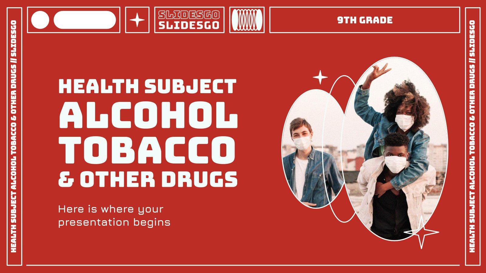 Plantilla de presentación Salud: alcohol, tabaco y otras drogas