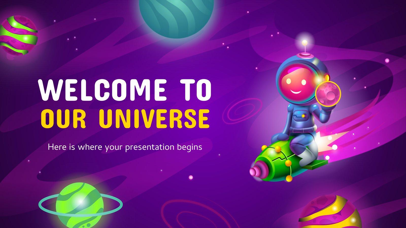 Willkommen in unserem Universum! Präsentationsvorlage