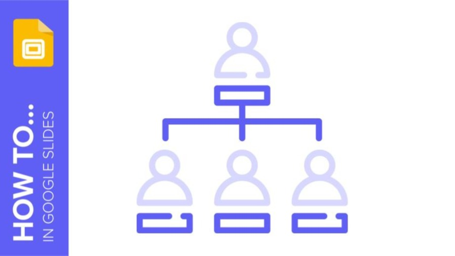 How to Create an Organizational Chart in Google Slides | Quick Tips & Tutorial for your presentations