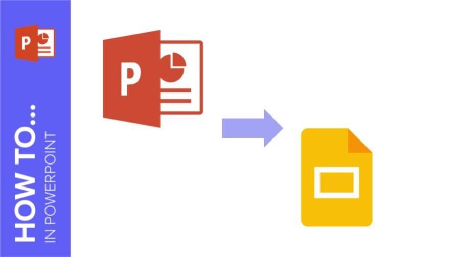 How to Convert Presentations from PowerPoint to Google Slides   Tutoriels et conseils pour vos présentations