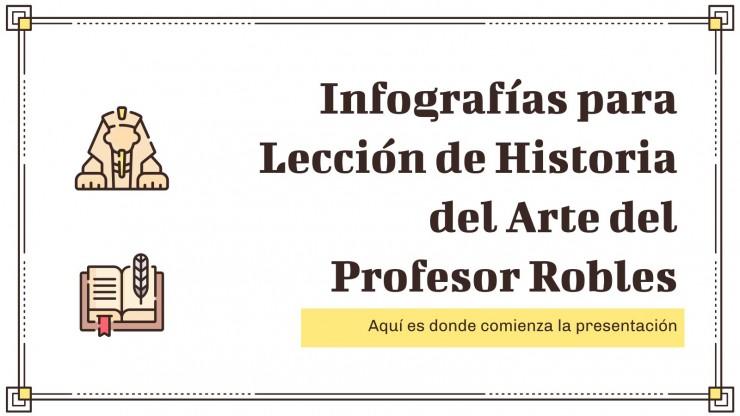 Infográficos para lección de historia del arte del profesor Robles