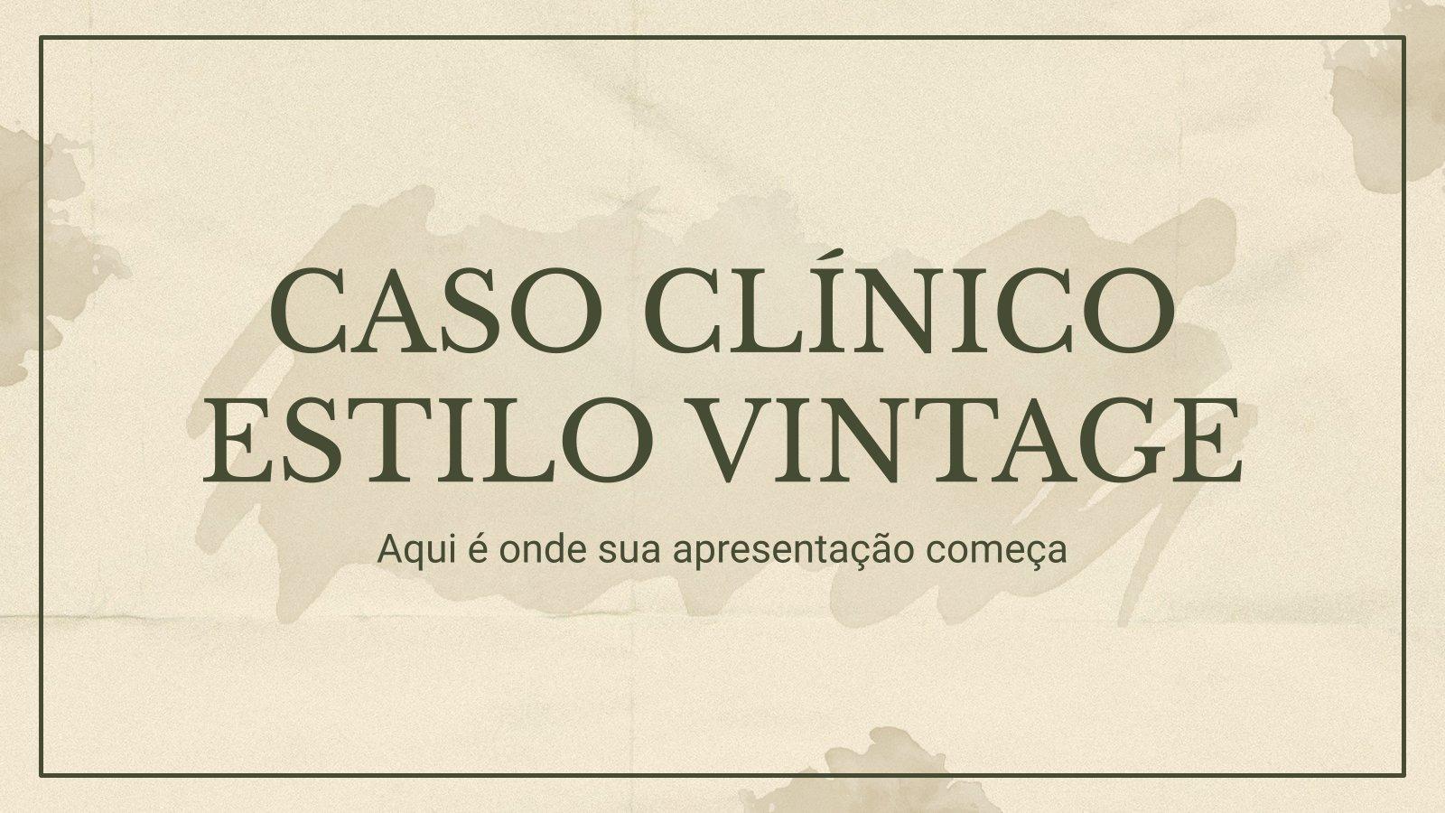 Caso Clínico Estilo Vintage presentation template