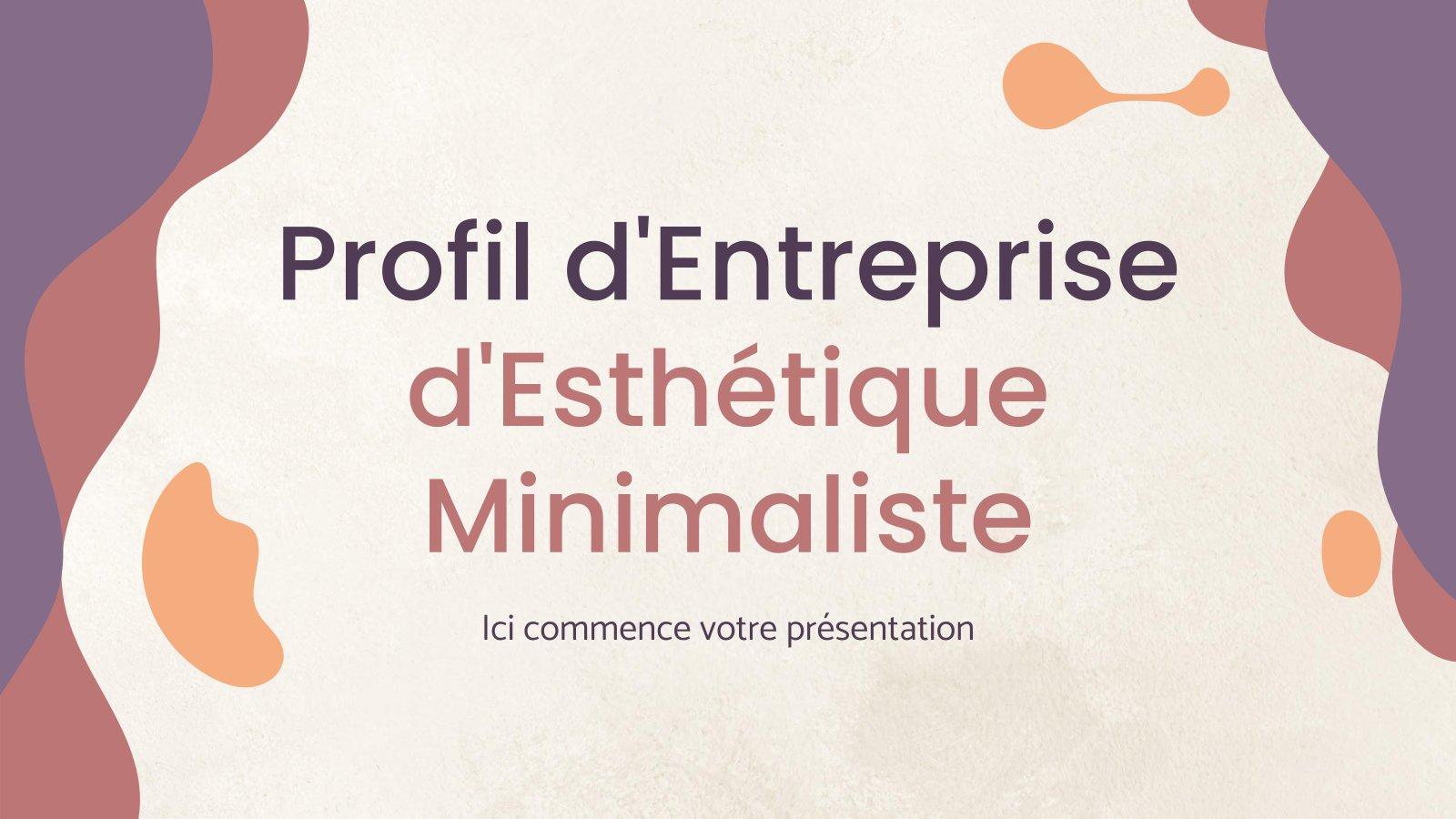 Profil d'Entreprise d'Esthetique Minimaliste Präsentationsvorlage