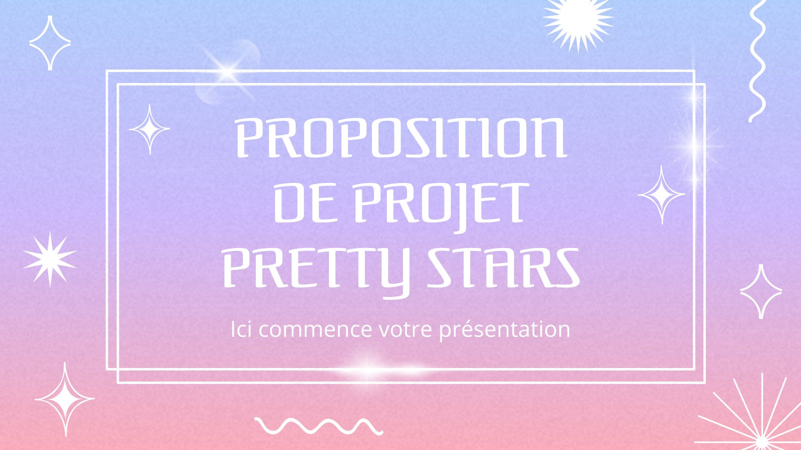 Proposition de Projet Pretty Stars : Modèles de présentation