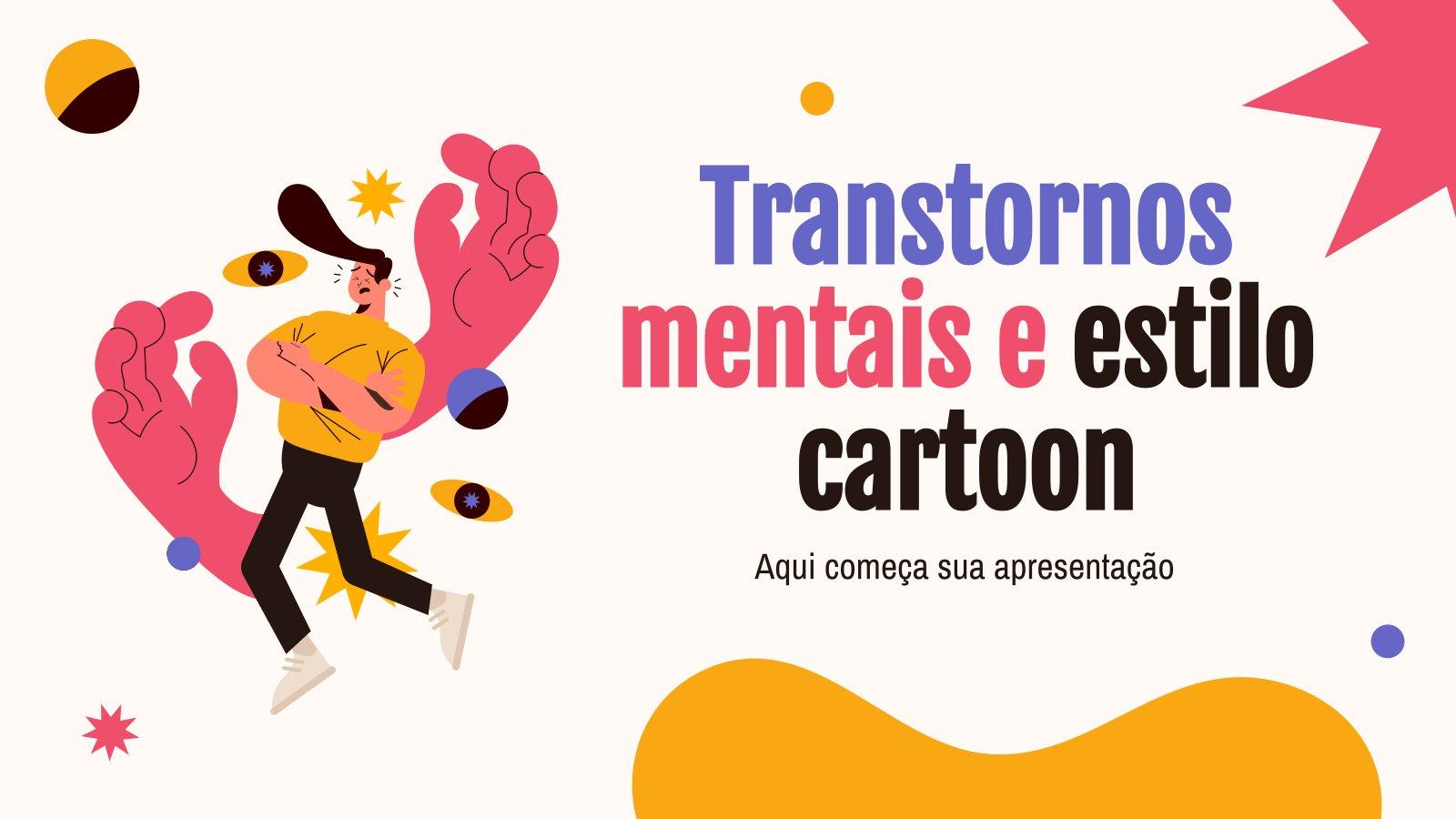Transtornos Mentais e Estilo Cartoon presentation template