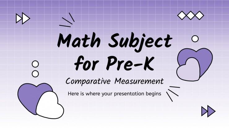 Math Subject for Pre-K: Comparative Measurement presentation template