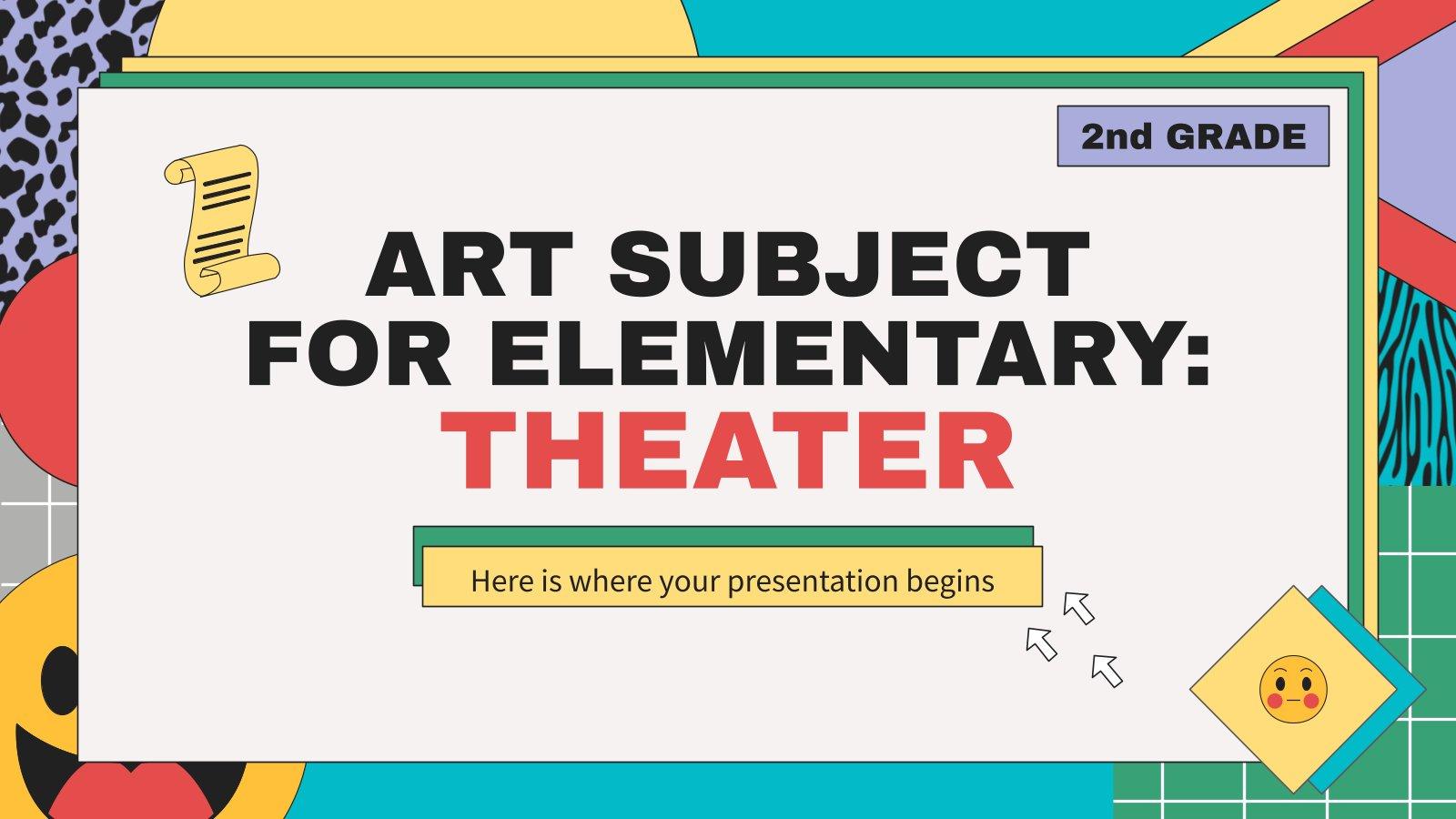 Matière artistique pour l'école primaire : le théâtre : Modèles de présentation