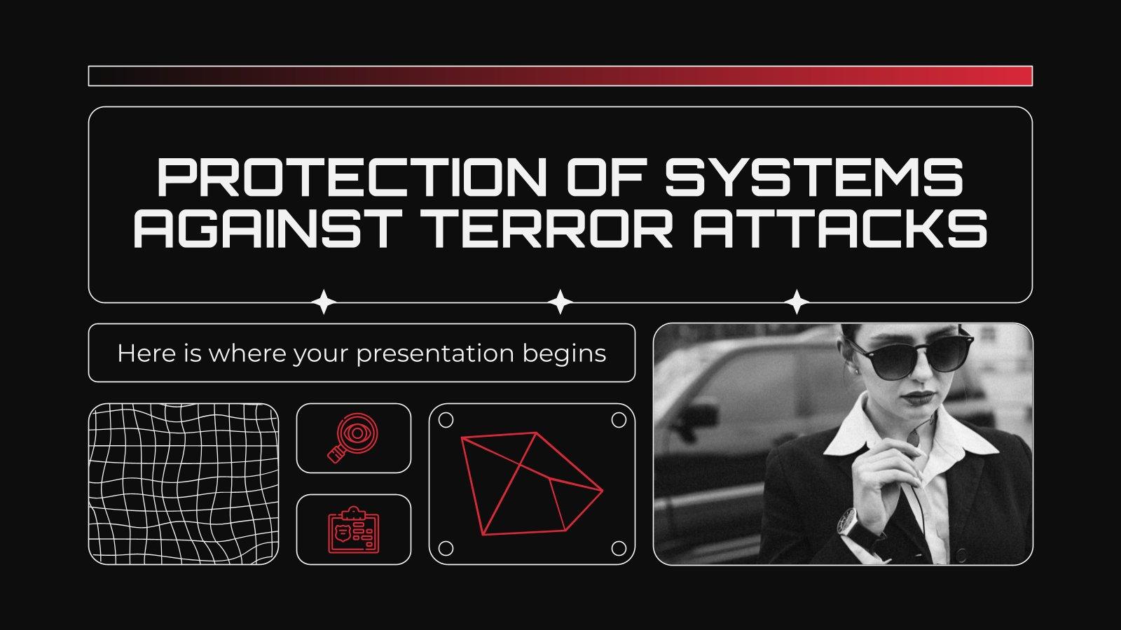 Protection des systèmes contre les attaques terroristes : Modèles de présentation