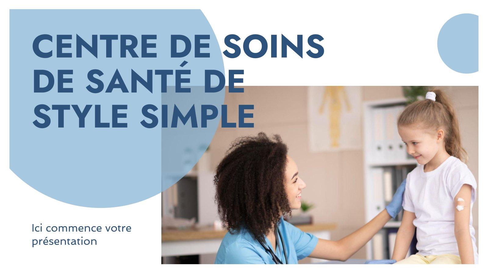 Centre de soins de santé de style simple : Modèles de présentation