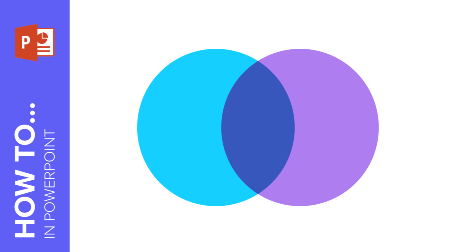 How to Create a Venn Diagram in PowerPoint | Quick Tips & Tutorial for your presentations