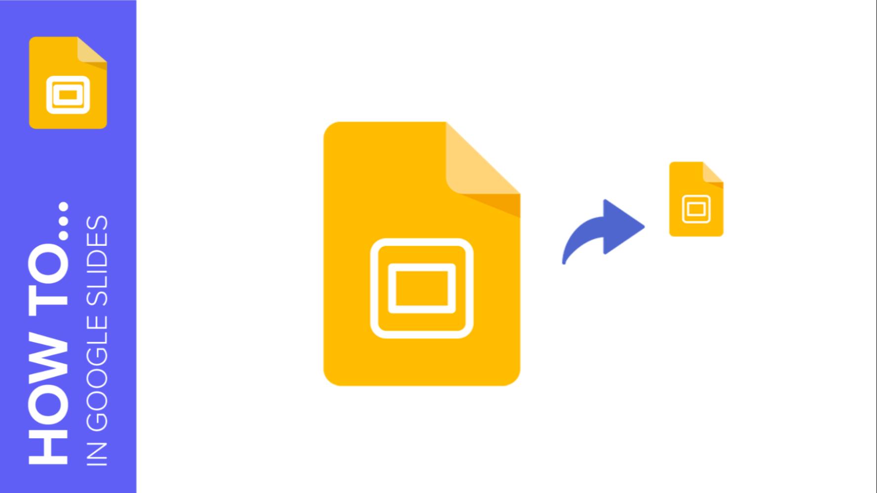 How to Lower the Size of a Google Slides Presentation | Schnelle Tipps & Tutorials für deine Präsentationen