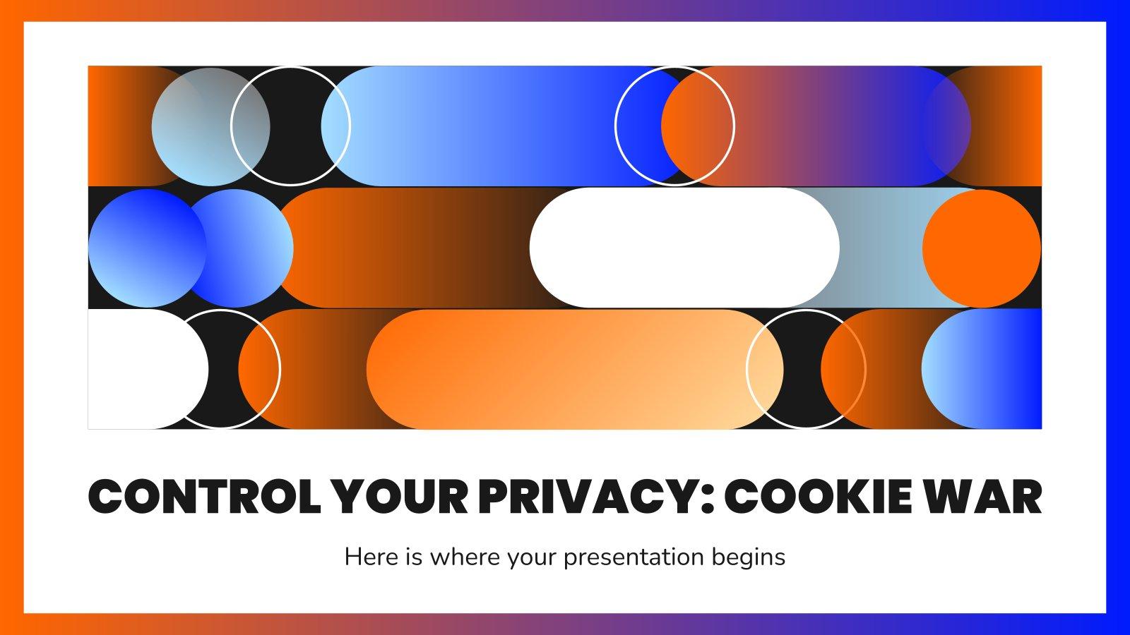 Kontrolliere deine Privatsphäre: Cookie Krieg Präsentationsvorlage