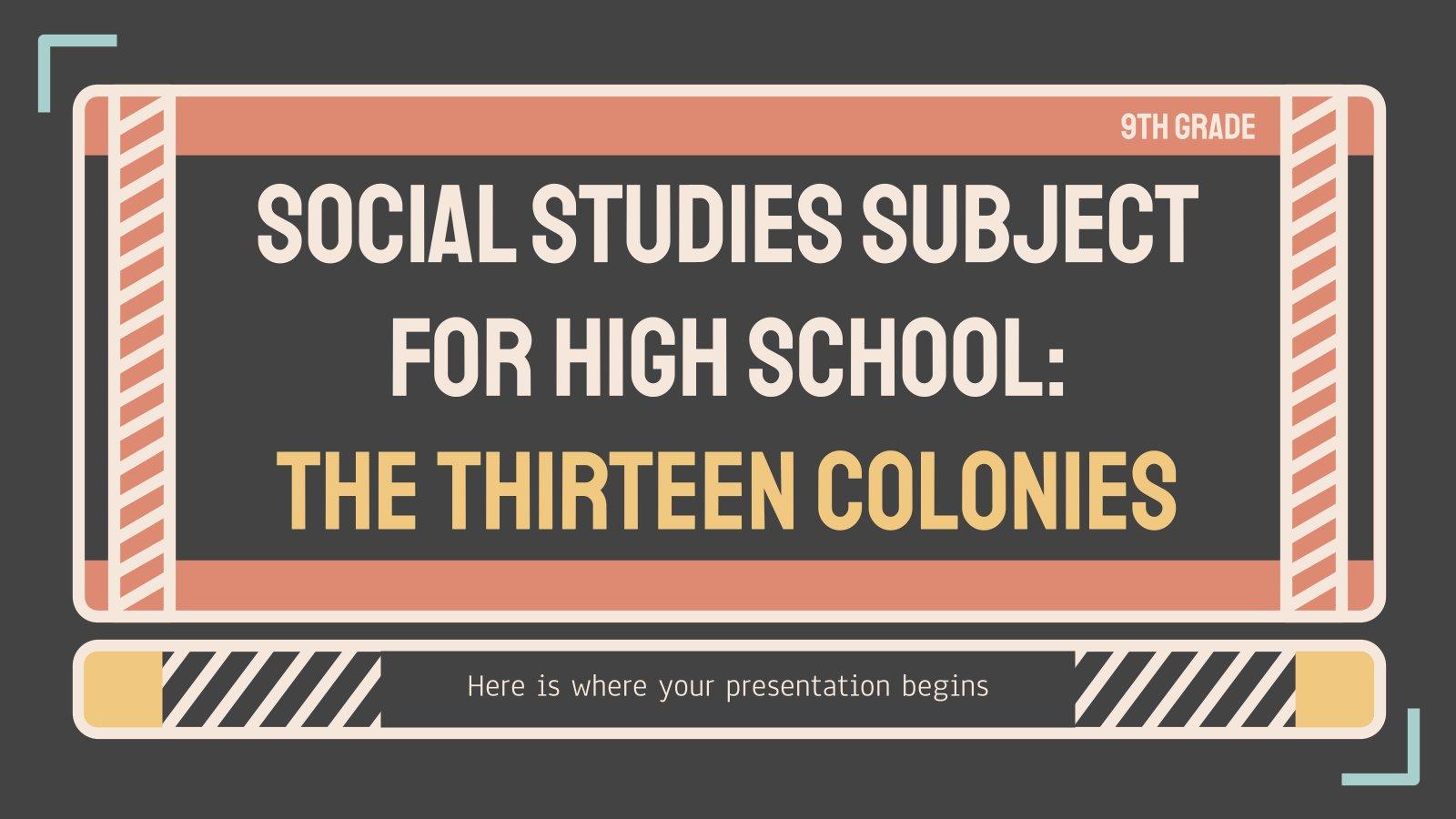 Études sociales pour le lycée: Les Treize Colonies : Modèles de présentation