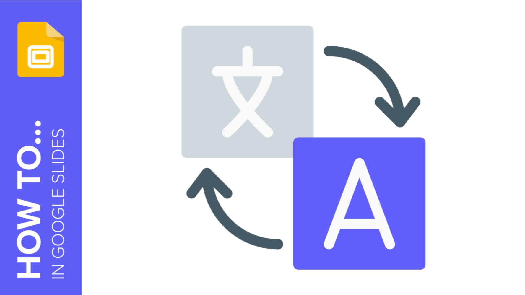 How to Change the Language Settings in Google Slides | Tutoriels et conseils pour vos présentations