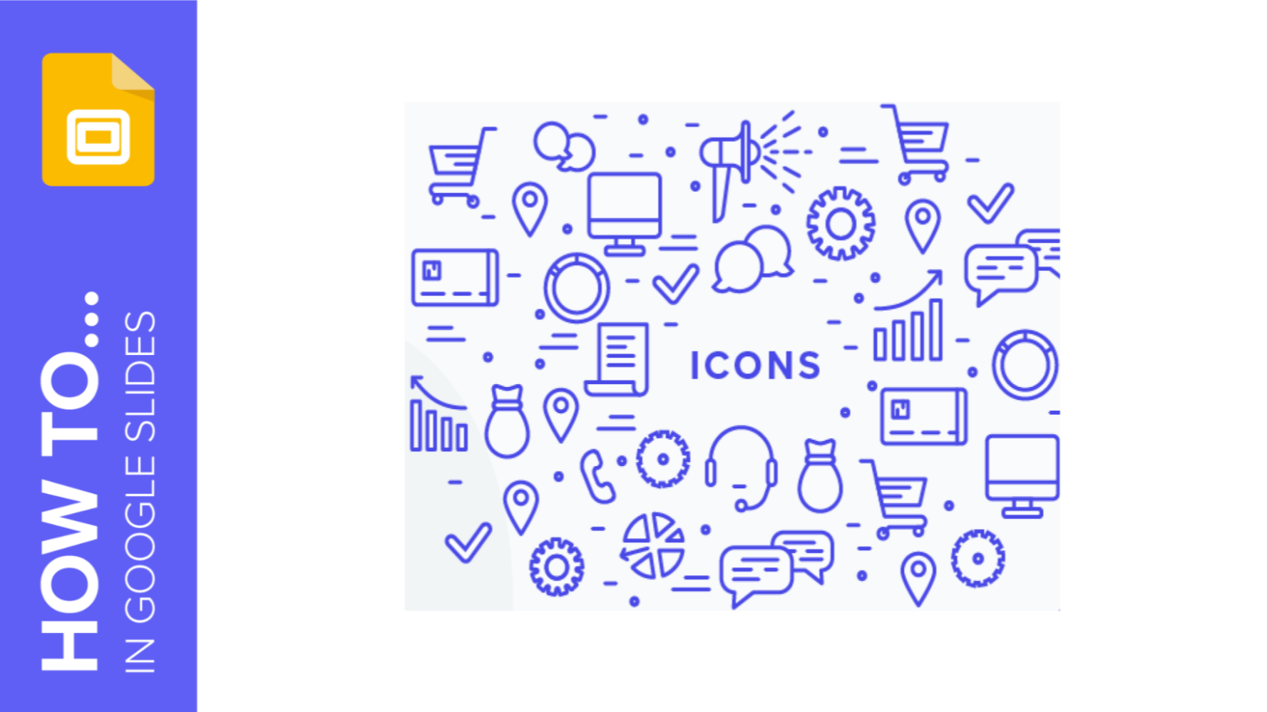 How to Add and Modify Icons in Google Slides | Quick Tips & Tutorial for your presentations