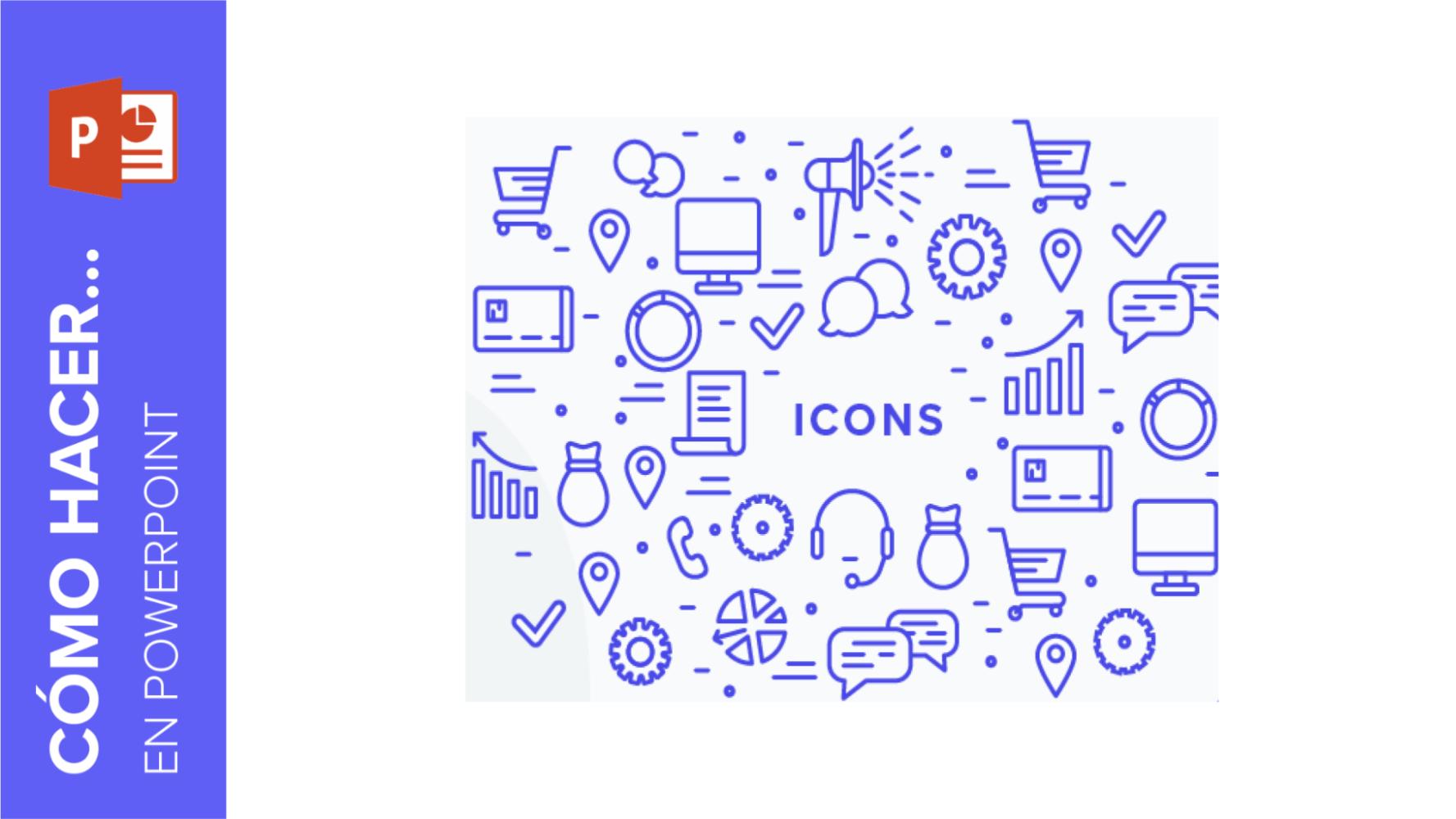 Cómo añadir y modificar iconos en PowerPoint | Tutoriales y Tips para tus presentaciones