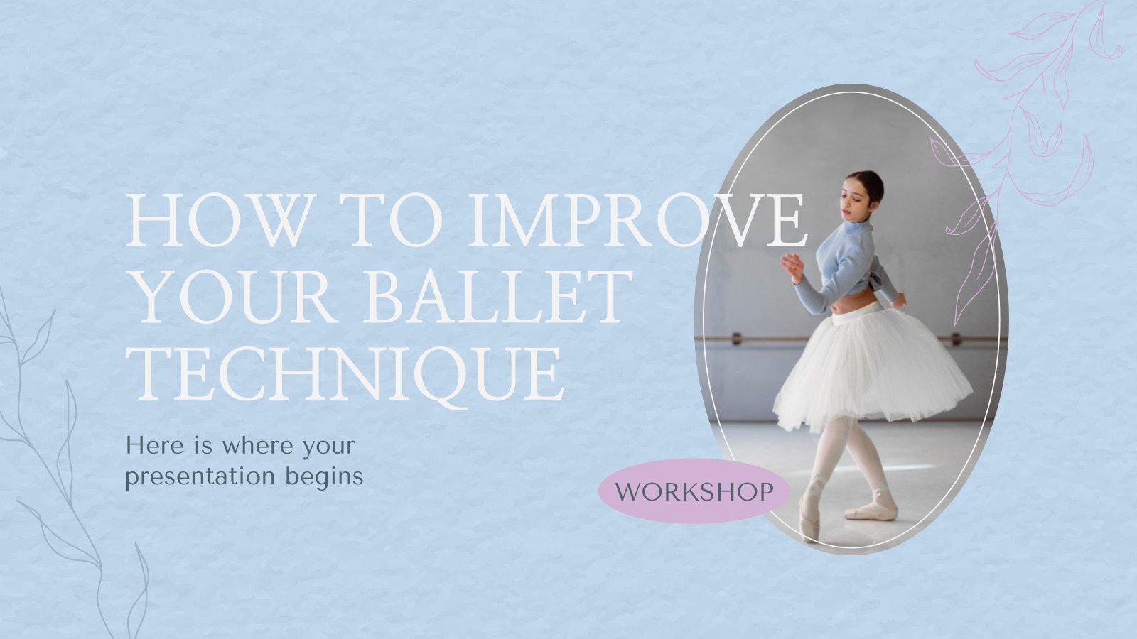Wie du deine Balletttechnik verbesserst Präsentationsvorlage
