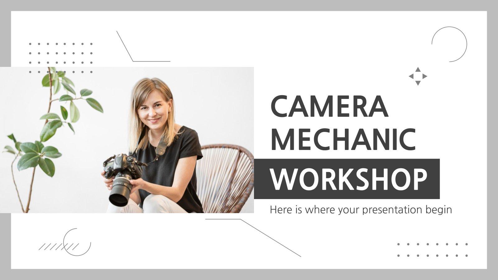 Atelier de mécanisme de caméra : Modèles de présentation