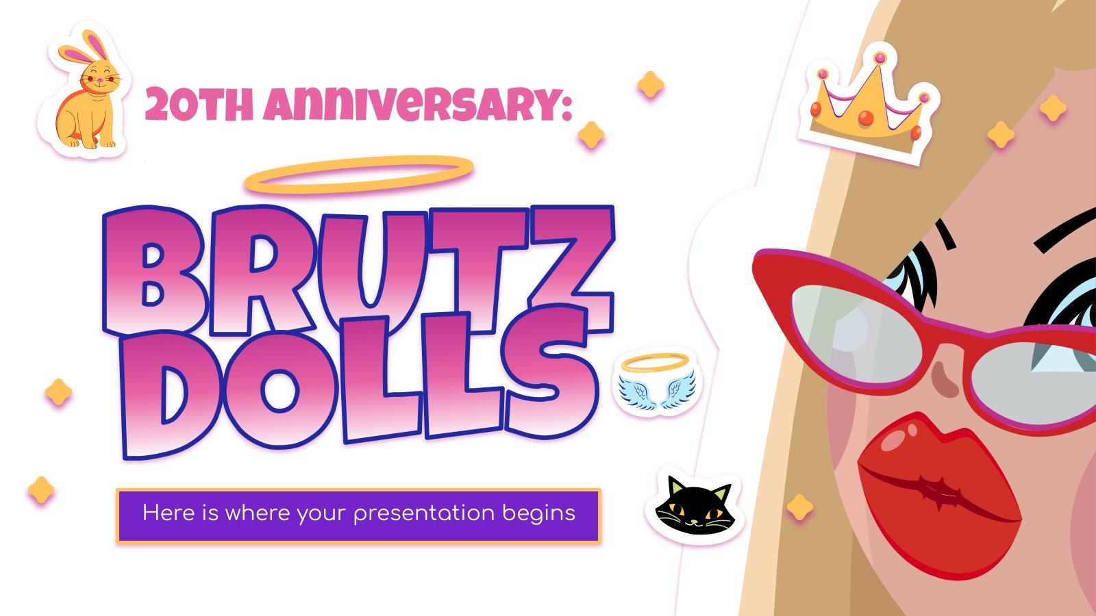 20ème Anniversaire : Poupées Brutz : Modèles de présentation