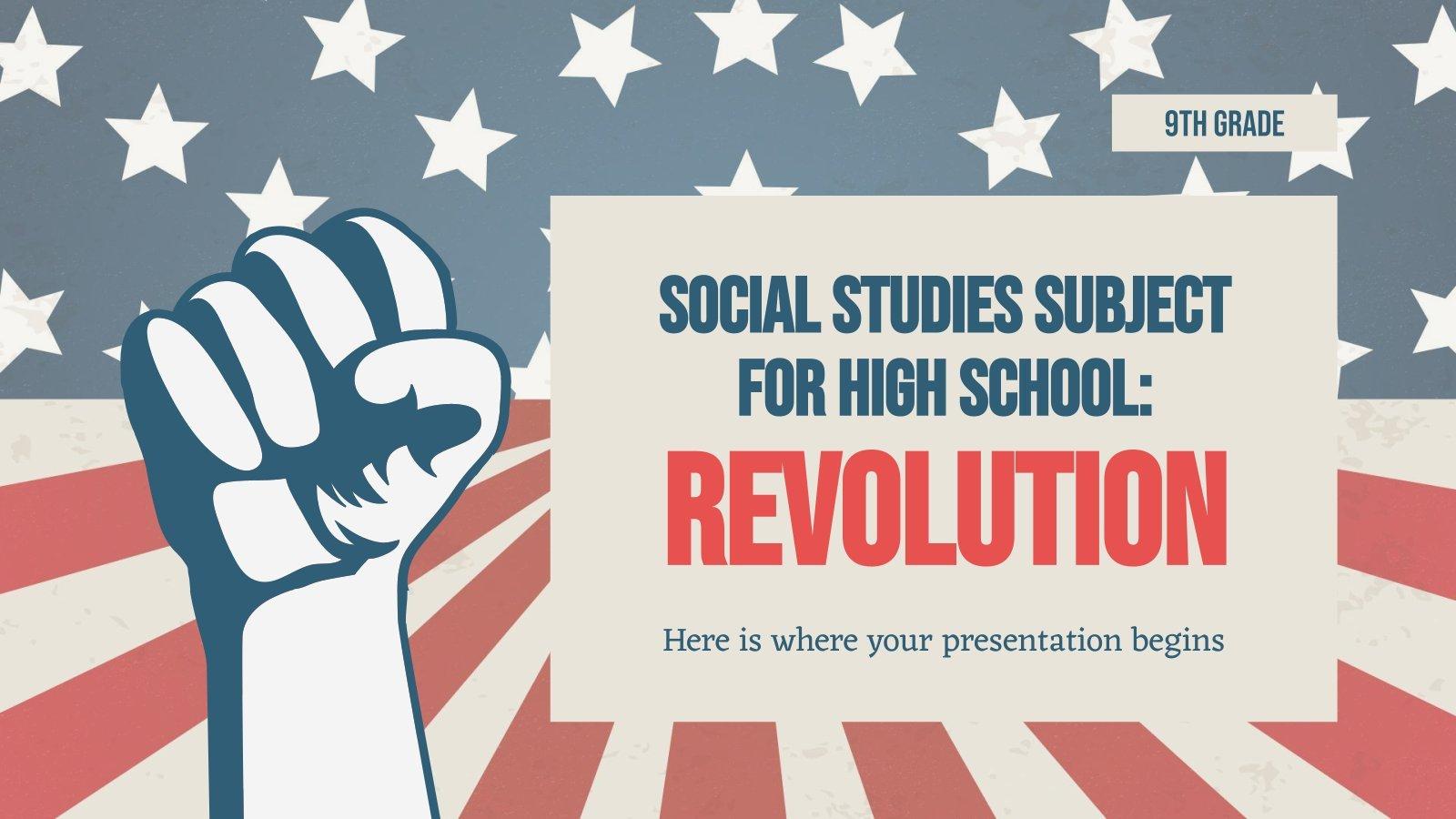 Social Studies Subject for High School - 9th Grade: Revolution presentation template