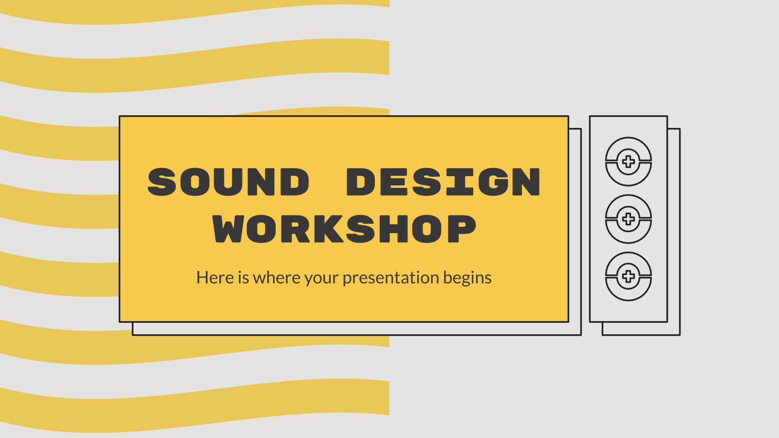 Sound Design Workshop presentation template