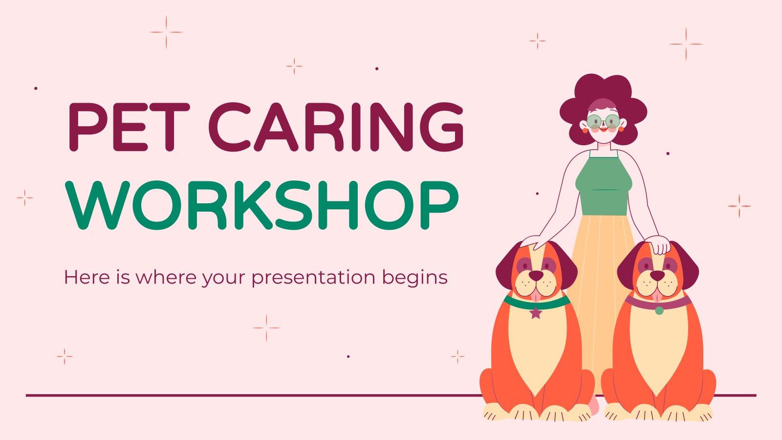 Pet Caring Workshop presentation template
