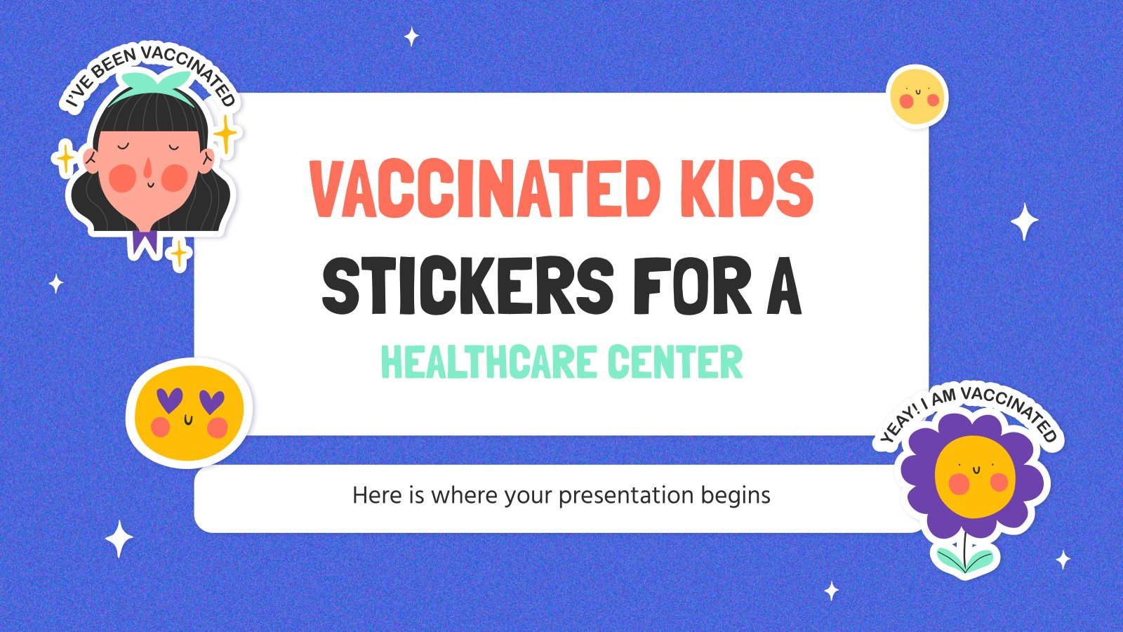 Vaccinated Kids Stickers for a Healthcare Center presentation template