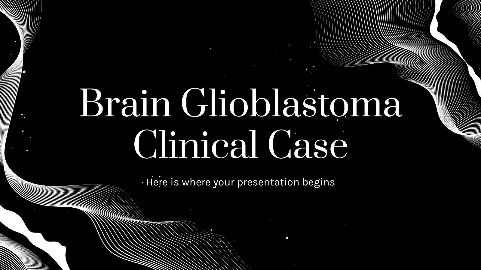 Cas clinique de glioblastome : Modèles de présentation