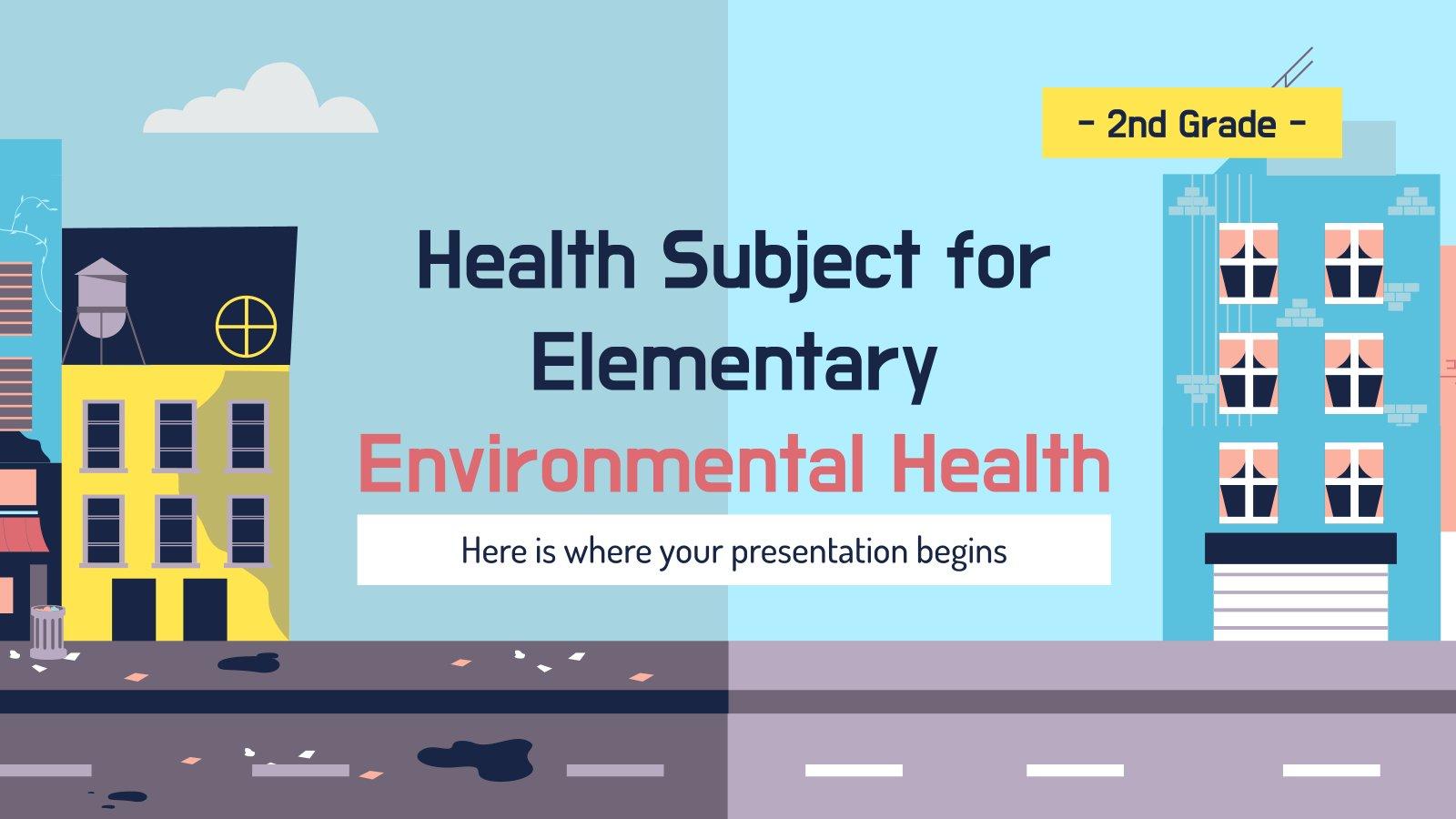 Health Subject for Elementary - 2nd Grade: Environmental Health presentation template